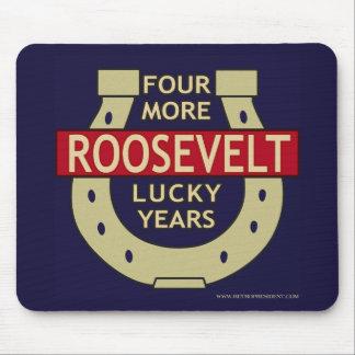 Roosevelt-4moreyears - Modificado para requisitos  Tapete De Raton