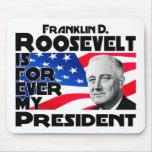 Roosevelt, F para siempre Alfombrillas De Raton