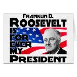 Roosevelt, F para siempre Tarjeta De Felicitación
