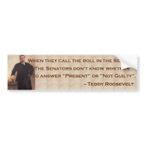 Roosevelt on the Senate Bumpersticker Bumper Sticker