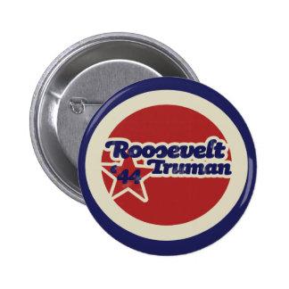 Roosevelt Truman 44 Pinback Button