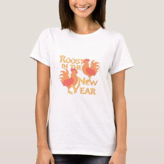 Roost In New Year T-Shirt