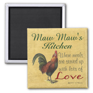 Rooster Maw Maw's Kitchen Refrigerator Magnet