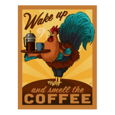 Coffee Themed Rooster - Wake up and Smell the Coffee Postcard