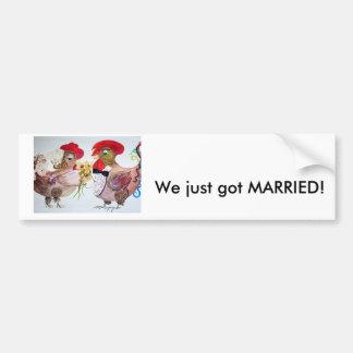 Rooster Wedding We Just Got Married! Bumper Sticker