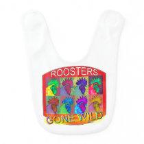 Rooster's Gone Wild #3 Baby Bib