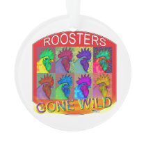 Rooster's Gone Wild #3 Ornament