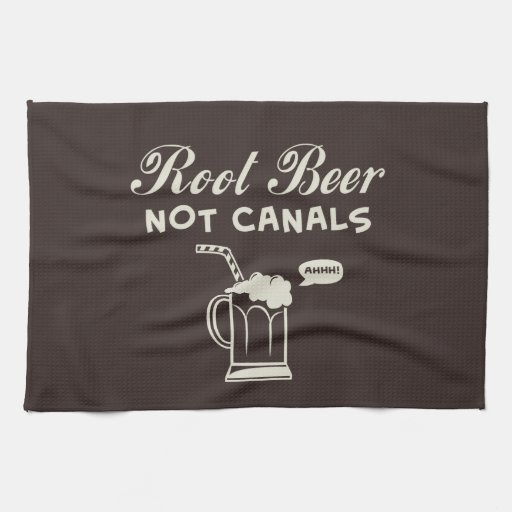 Root Beer Not Canals Kitchen Towels