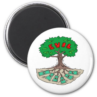 Root Of All Evil 2 Inch Round Magnet