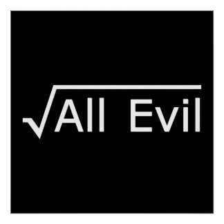 Root of All Evil - Funny Math Expression Poster