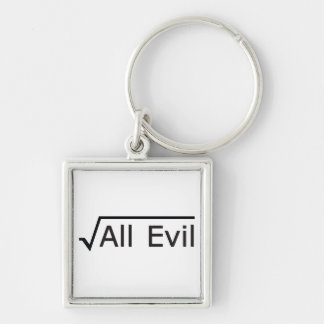 Root of All Evil - Math Humor / Math Geek Keychain