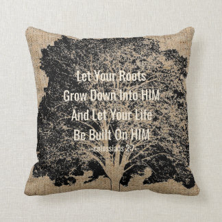 Rooted and Built Up in HIM - Bible Quote on Tree Throw Pillow