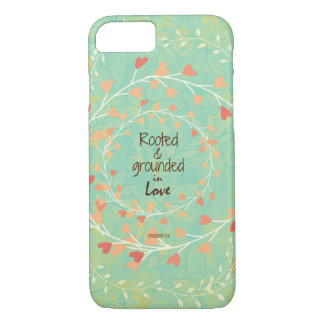 Rooted and Grounded in Love Bible Verse iPhone 8/7 Case