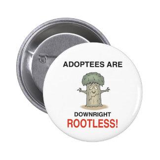 Rootless Pinback Button