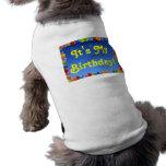 Ropa del mascota es mi cumpleaños camisetas de perro