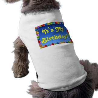 Ropa del mascota es mi cumpleaños playera sin mangas para perro