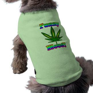 Ropa divertida del mascota de la mala hierba playera sin mangas para perro