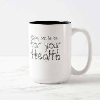 Roping can be bad for your health! Two-Tone coffee mug