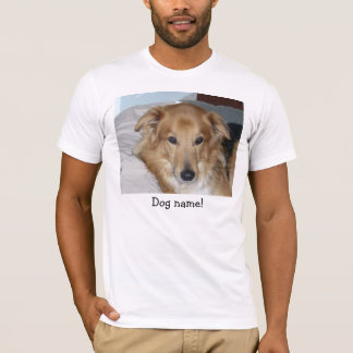 "RORR ""Your Dog"" Unisex Shirts, light colors T-Shirt"