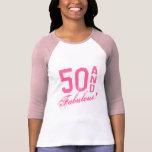 ¡Rosa 50 y fabuloso! Camiseta del cumpleaños para  Playeras