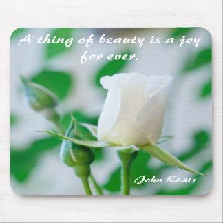 Rosa blanco vertical de Mousemat y cita de Keats Tapetes De Ratón