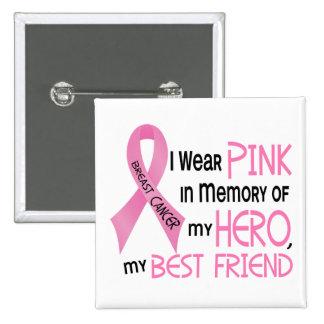 ROSA del cáncer de pecho EN MEMORIA de MI MEJOR AM Pin