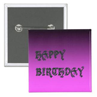 Rosa del tono del llano dos del feliz cumpleaños pin cuadrado