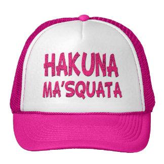 Rosa divertido del gorra de Hakuna Ma'Squata