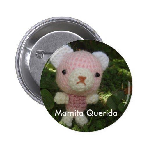 rosa, Mamita Querida 2 Inch Round Button