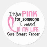 Rosa para alguien necesito al cáncer de pecho etiquetas redondas