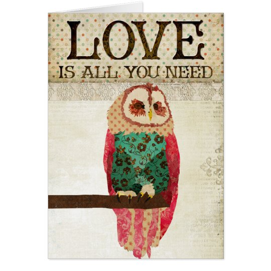 Rosa Vintage Owl  Love Is All You Need Card