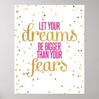 Rosa y cita inspirada de los sueños del oro póster