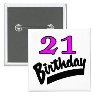 Rosa y negro de 21 cumpleaños pin