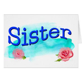 Rosas de la acuarela de la hermana tarjeta de felicitación
