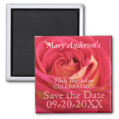 Rose 90th Birthday Celebrate Save The Date Magnet at Zazzle