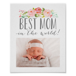 Rose Banner Best Mom In The World | Photo Poster