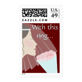 Rose Bride Wedding Postage, With this ring... Stamp