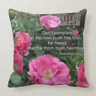 Rose Bush Happy Pink Roses Quote German Proverb Throw Pillow