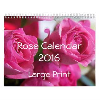Rose Calendar 2016 Large Print