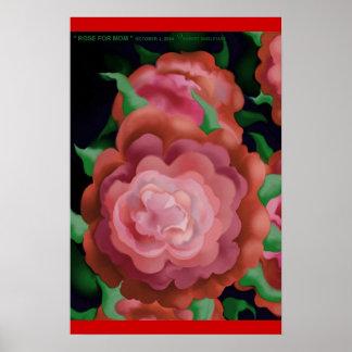 """ ROSE FOR MOM "" by: Robert Singletary Poster"