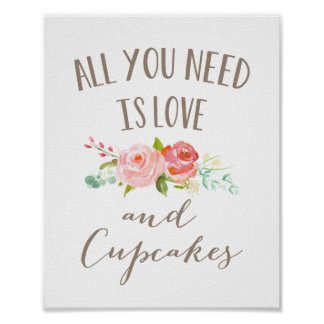 Rose Garden Floral Love and Cupcakes Poster