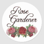 Rose Gardener Saying with Roses Round Sticker