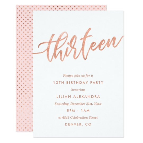 Rose Gold 13th Birthday Invitation Faux Foil Zazzlecom