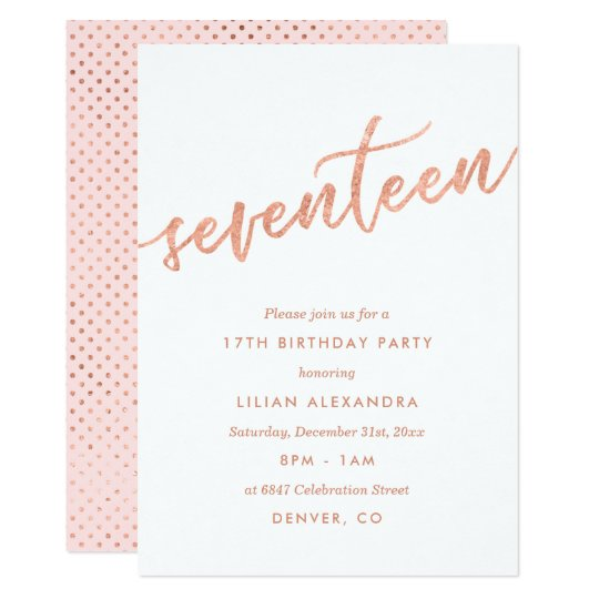 Rose Gold 17th Birthday Party Invitation Faux Foil