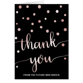 Rose Gold and Black Thank You From the Future Mrs Card