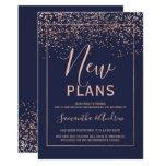Rose gold confetti navy blue new plans postponed invitation