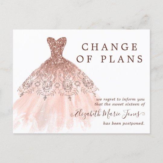 Rose Gold Dress Sweet 16 Birthday Change Of Plans Announcement Postcard Zazzle Com