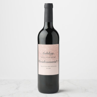 Rose gold faux glitter pink ombre be my bridesmaid wine label