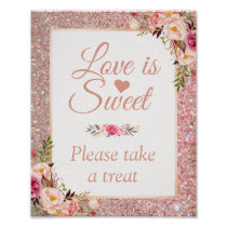 Rose Gold Floral Love is Sweet Wedding Sign