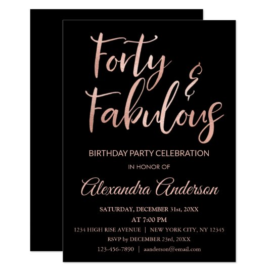 Rose Gold Foil Forty And Fabulous Birthday Invitation